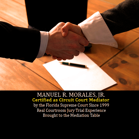 Manuel R. Morales, Jr. - Certified as Circuit Court Mediator